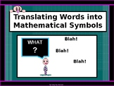 Power-Point:  Translating Words into Mathematical Symbols