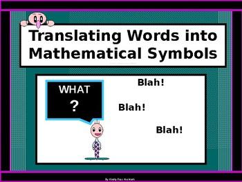 Power-Point:  Translating Words into Mathematical Symbols