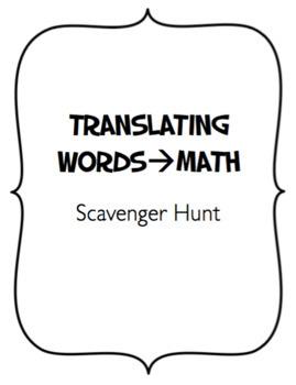 Translating Words to Math Scavenger Hunt