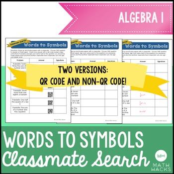 Translating Words to Symbols Activity : Classmate Search Algebra 1