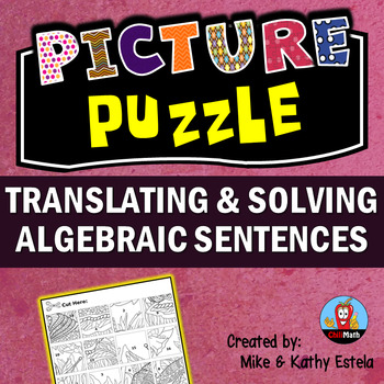 Translating and Solving Algebraic Sentences Picture Puzzle
