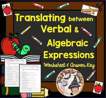 Translating between Verbal and Algebraic Expressions Worksheet + Answer KEY