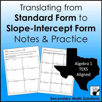 Standard Form to Slope-Intercept Form Notes & Practice (A12E)
