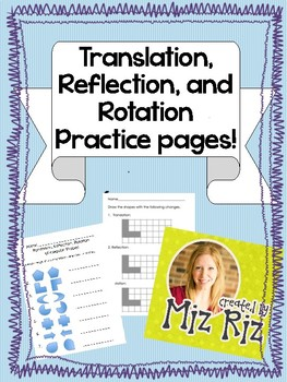 Translation, Reflection, Rotation {Practice Pages!}