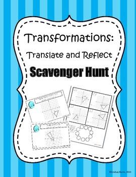 Translation and Reflection Scavenger Hunt