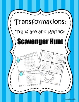 Translation and Reflection Scavenger Hunt