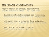 Translation of the Pledge of Allegiance to the flag (USA) to French.