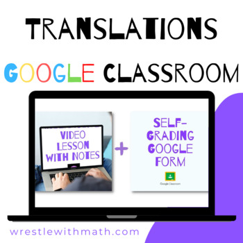 Translations (Google Form & Interactive Video Lesson!)