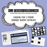 Translations, Reflections, Rotations, Dilations - Digital Cut & Paste Activity