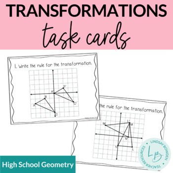 Translations, Reflections, Rotations Task Cards