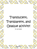 Translucent, Transparent, Opaque Activity