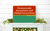 Transoceanic Encounters Global Powerpoint//Bentley-Traditi