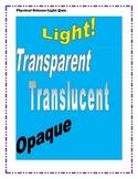Transparent, Opaque, Translucent Quiz