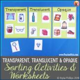 Light and Transparent Translucent Opaque Activities