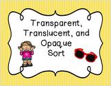 Transparent, Translucent, and Opaque Sort