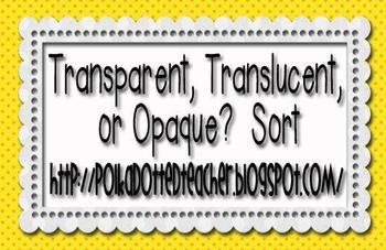 Transparent, Translucent, or Opaque Sort