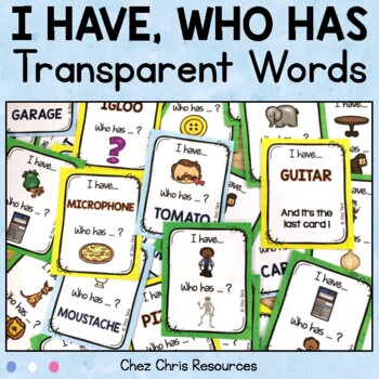 I Have Who Has Game - Transparent Words