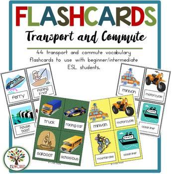 Transport & Commute {44 Flashcards & Games} ESL Adults & G