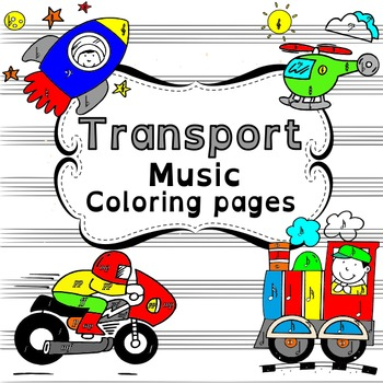 Transport Music Coloring pages.