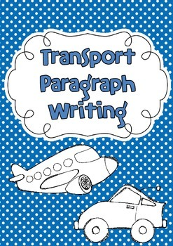 Transport Paragraph Writing