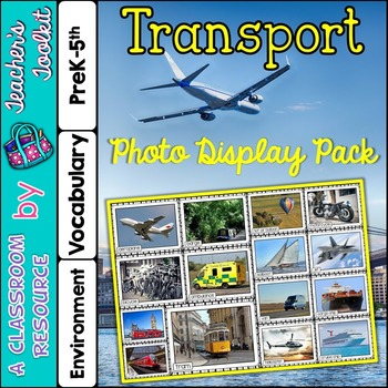 Transport Photo Poster Display Pack {UK Teaching Resource}