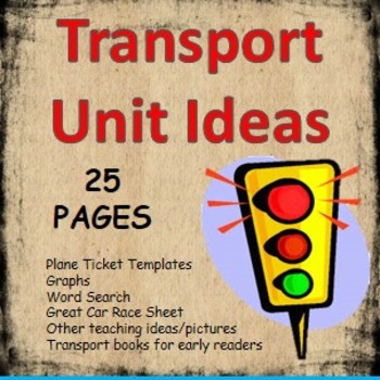 Transport Theme and Unit- Ideas and Worksheets