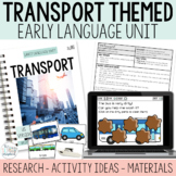 Transport Themed Early Language Unit- Early Intervention Speech Therapy