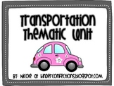 Transportation: A thematic unit