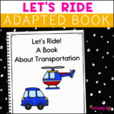 Let's Ride, a book about transportation: Adapted Book for Students with Autism