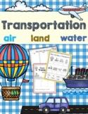 Transportation - Air, Land & Water