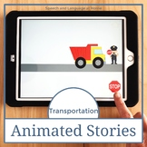 Transportation - Animated Stories for AAC Core Vocabulary