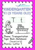 Transportation - Boat, Skateboard (II): Letter T - K1 (3 years old)