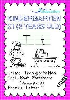 Transportation - Boat, Skateboard (II): Letter T - K1 (3 years old)