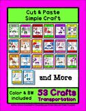 53 Transportation Sets - Cut & Paste Crafts  Super Easy fo