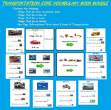 Transportation (CORE VOCABULARY BOOK BUNDLE)