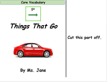 Things That Go (Core Vocabulary Adapted Book Printable)