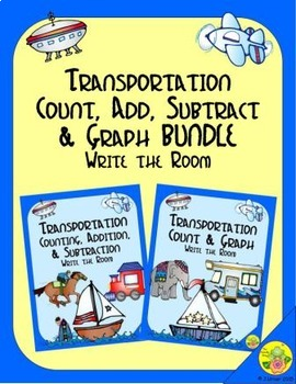 Transportation Count, Add, Subtract & Graph: Write the Room BUNDLE