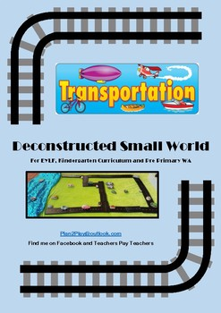 Transportation Deconstructed Small World Plan