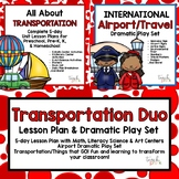 Transportation Duo! 5-Day Transportation Lesson Plan & Airport Dramatic Play Set