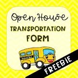 Open House Transportation Form FREEBIE
