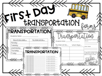 Transportation Forms - First Day/Week