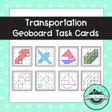 Transportation Geoboard Task Cards