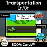 Transportation In/On BOOM Cards for PreK Speech and Digital Learning