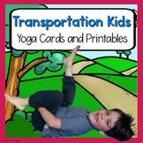 Transportation Kids Yoga