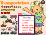Transportation  Lesson - Power Point Interactive Lesson - No Prep