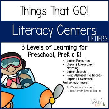 Things That Go! Literacy Centers:  Letters for Preschool, PreK & K