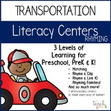 Transportation Literacy Centers:  Rhyming for Preschool, PreK & K