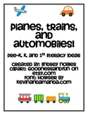Transportation: Literacy Ideas for Pre-K Through 1st