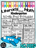 Transportation Theme- Literacy and Math- 80+ NO PREP PRINTABLES (CCSS)