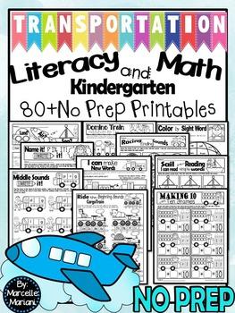 Transportation Theme- Literacy and Math- 80+ NO PREP PRINTABLES (CCSS)